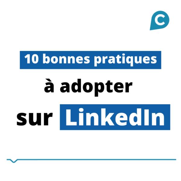 10 bonnes pratiques à adopter sur LinkedIn - COJT cabinet conseil e-business